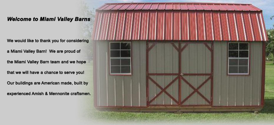 Welcome to Miami Valley Barns!